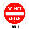 R5-1, Do Not Enter Symbol Sign