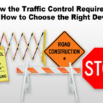 Traffic Control Devices & Requirements