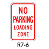R7-6, No Parking Loading Zone